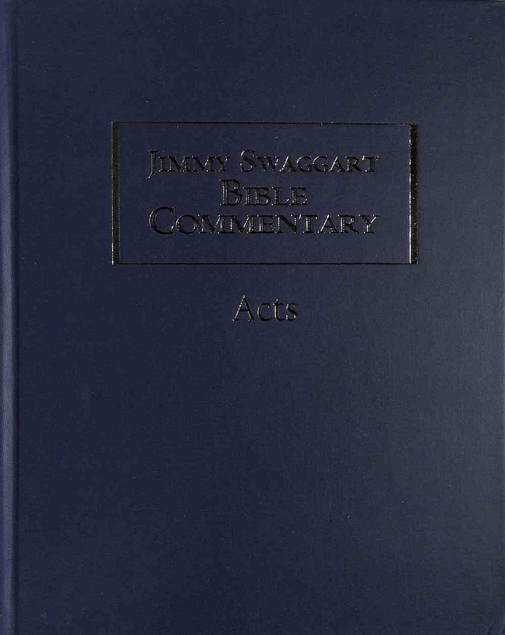 Acts (Jimmy Swaggart Bible Commentary Series) Hardback