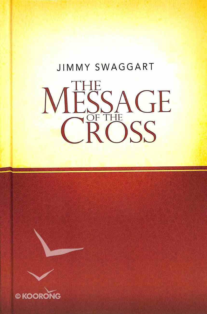 The Message of the Cross Hardback