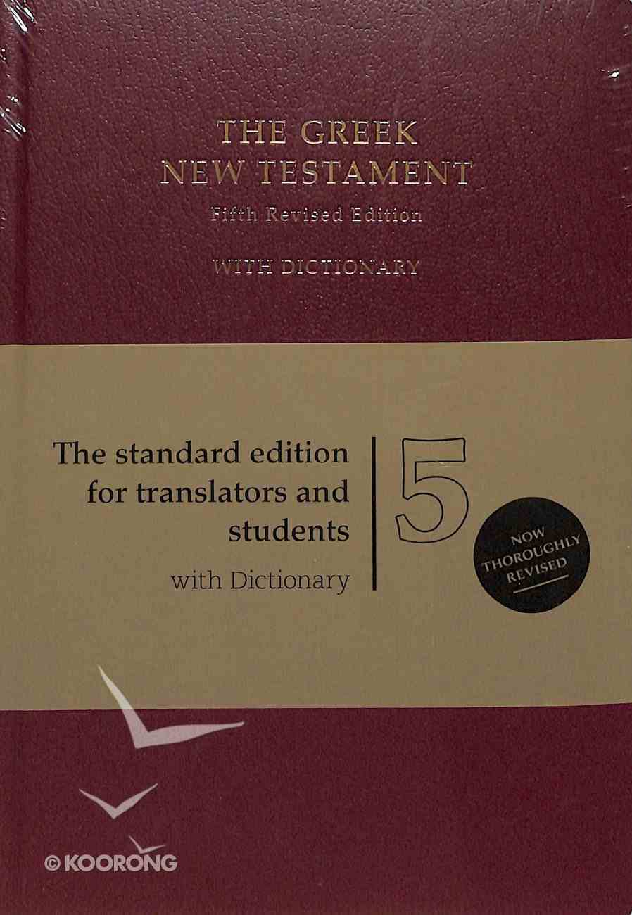 The Greek New Testament With Dictionary (5th Edition) Hardback