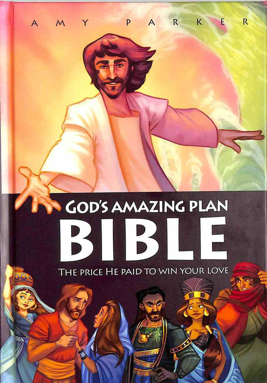 God's Amazing Plan Bible: The Price He Paid to Win Your Love Hardback