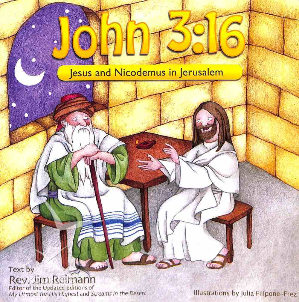 John 3: 16 - Jesus and Nicodemus in Jerusalem Paperback
