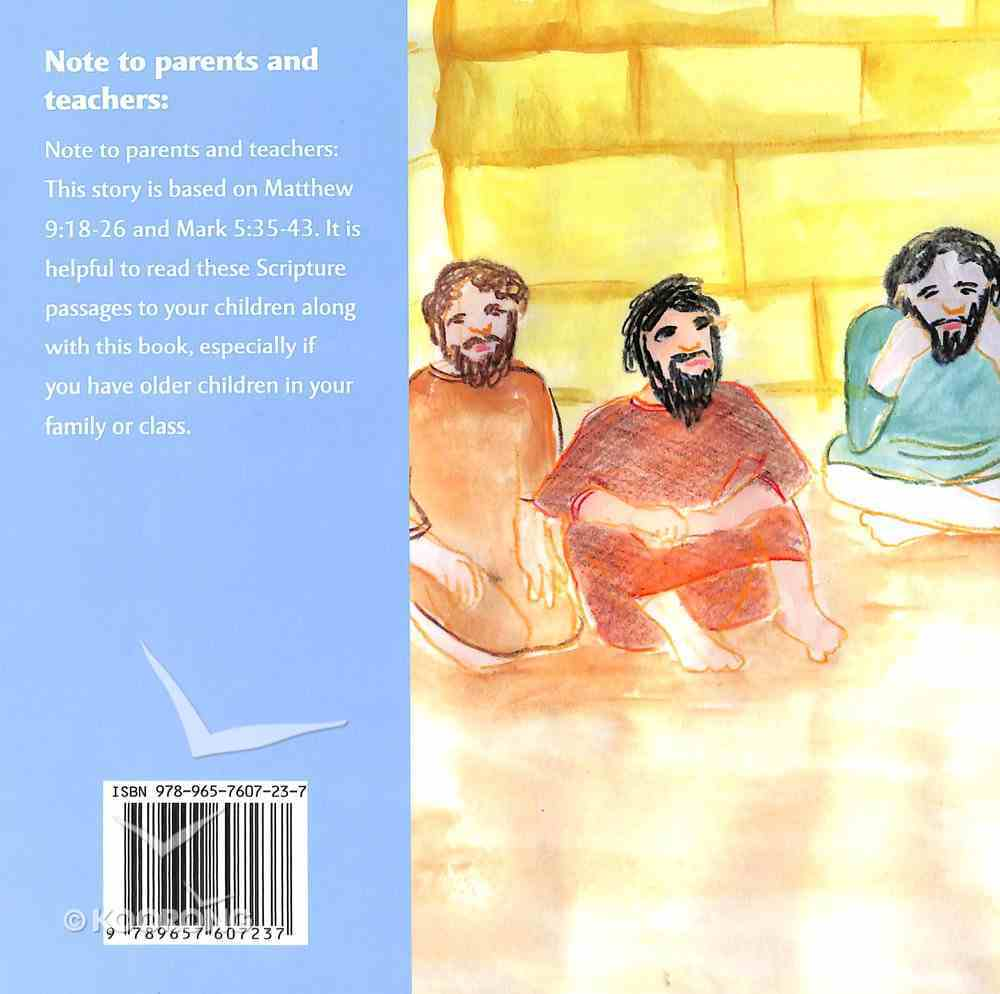 Jesus Raises a Little Girl to Life: A Miracle in Capernaum Paperback
