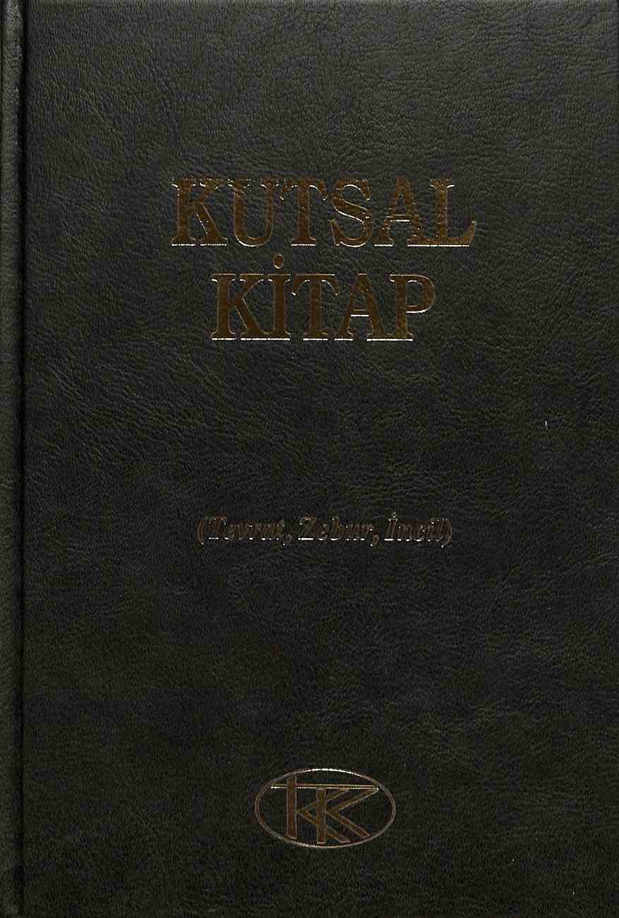 Kutsal Kitap - Tevrat, Zebur, Incil (Turkish Bible Large Print Modern Version) Hardback