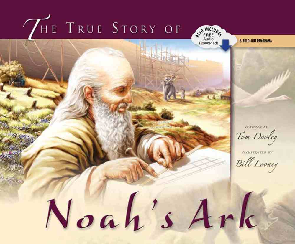 The True Story of Noah's Ark Hardback