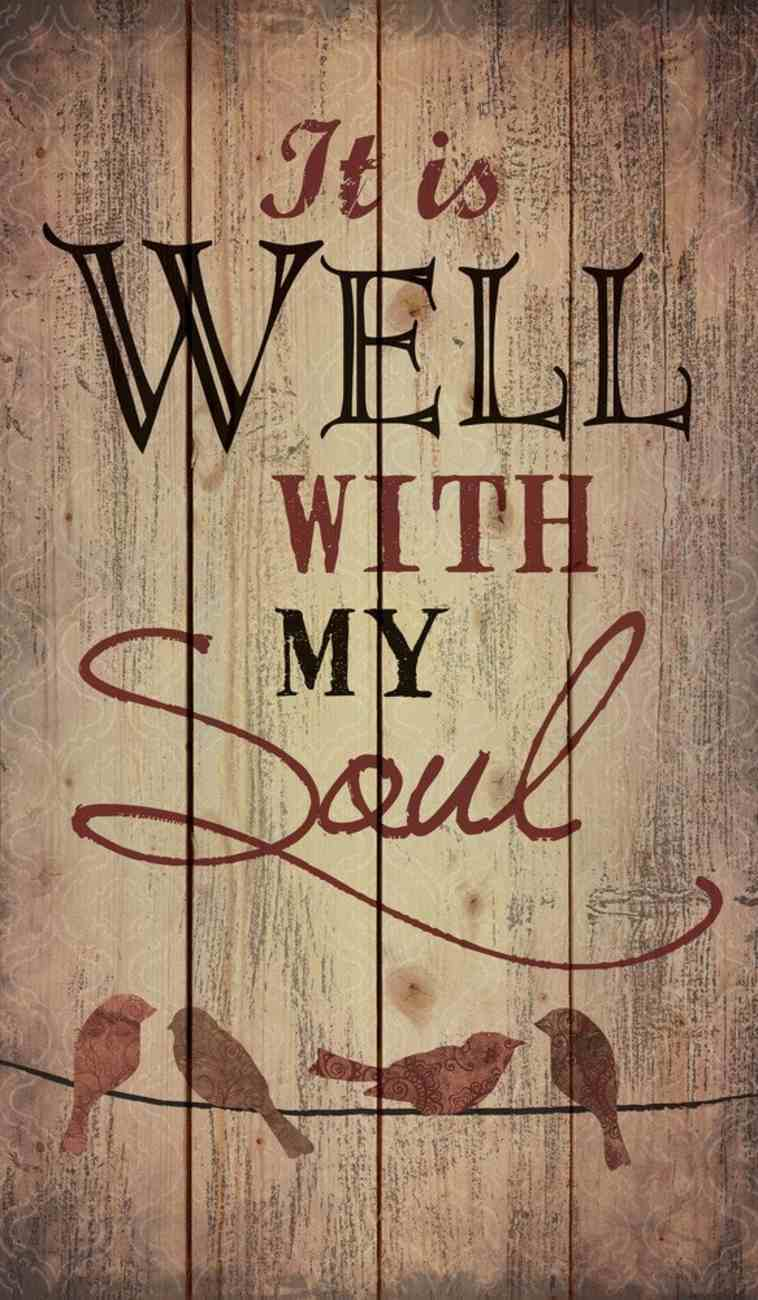 Panel Wall Art: It is Well With My Soul, Birds Plaque