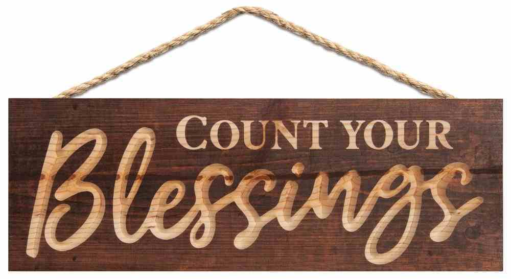 Carved String Sign: Count Your Blessings, Pine Plaque