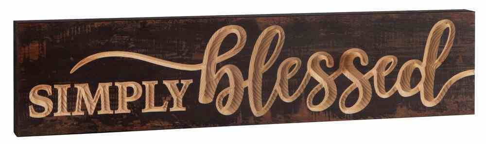 Carved Tabletop Decor: Simply Blessed Plaque