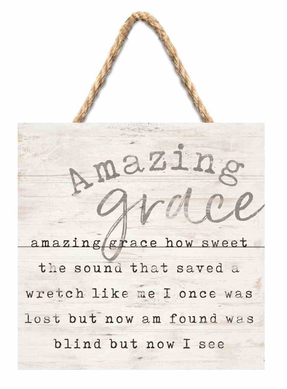 String Sign: Amazing Grace..., Pine Plaque