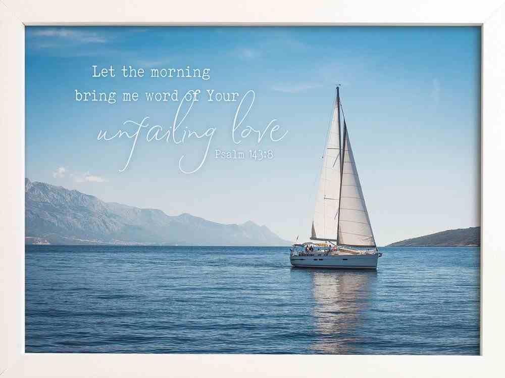 Wall Art: Let the Morning Bring Me Word of Your Unfailing Love Plaque