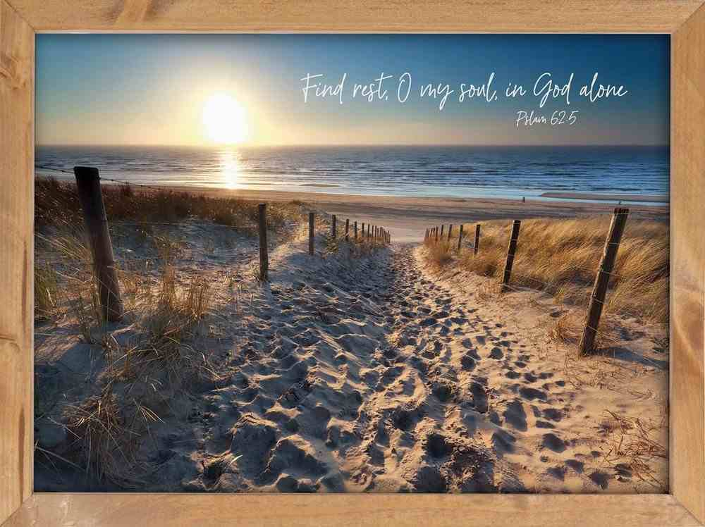 Wall Art: Find Rest, O My Soul, in God Alone Plaque