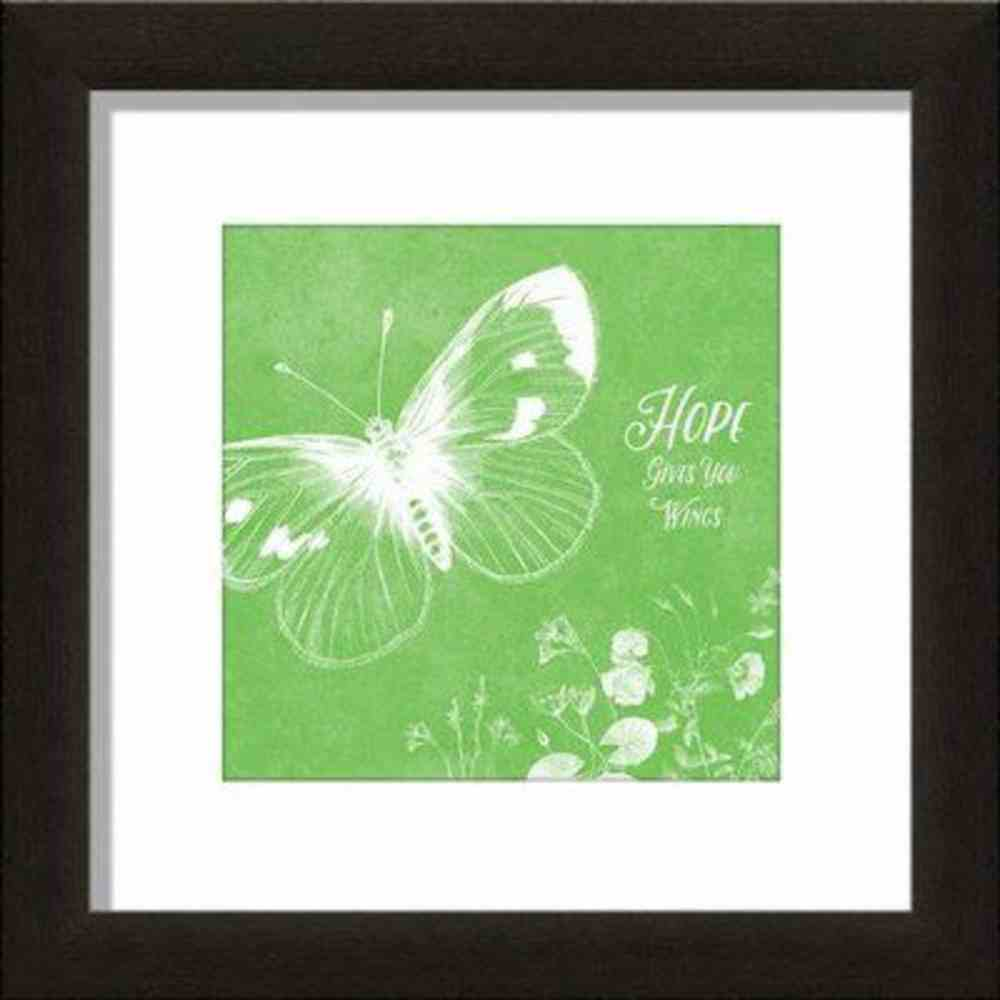 Framed Art Print: Hope Gives You Wings, Butterfly.. Plaque