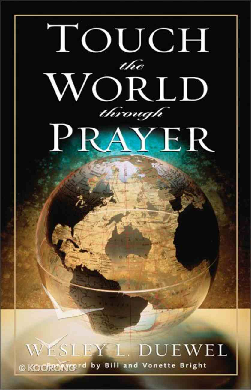 Touch the World Through Prayer eBook