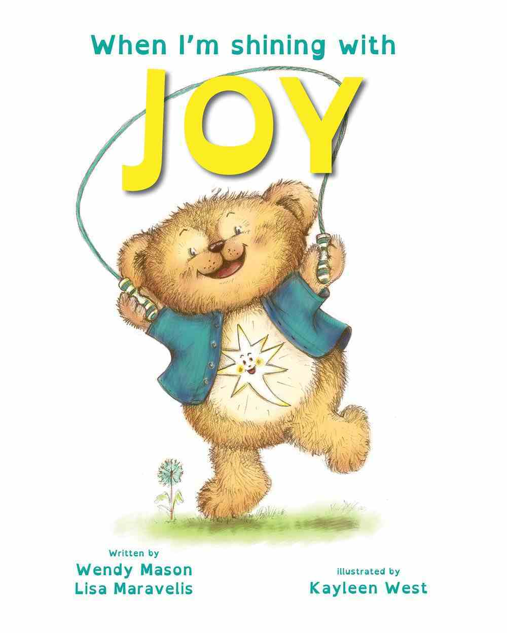 When I'm Shining With Joy (When I'm Shining With... Series) Paperback