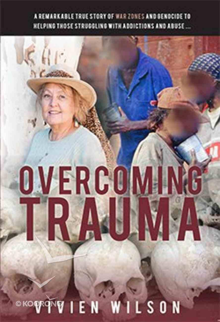 Overcoming Trauma Paperback