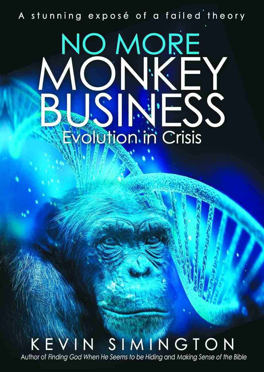 No More Monkey Business Paperback