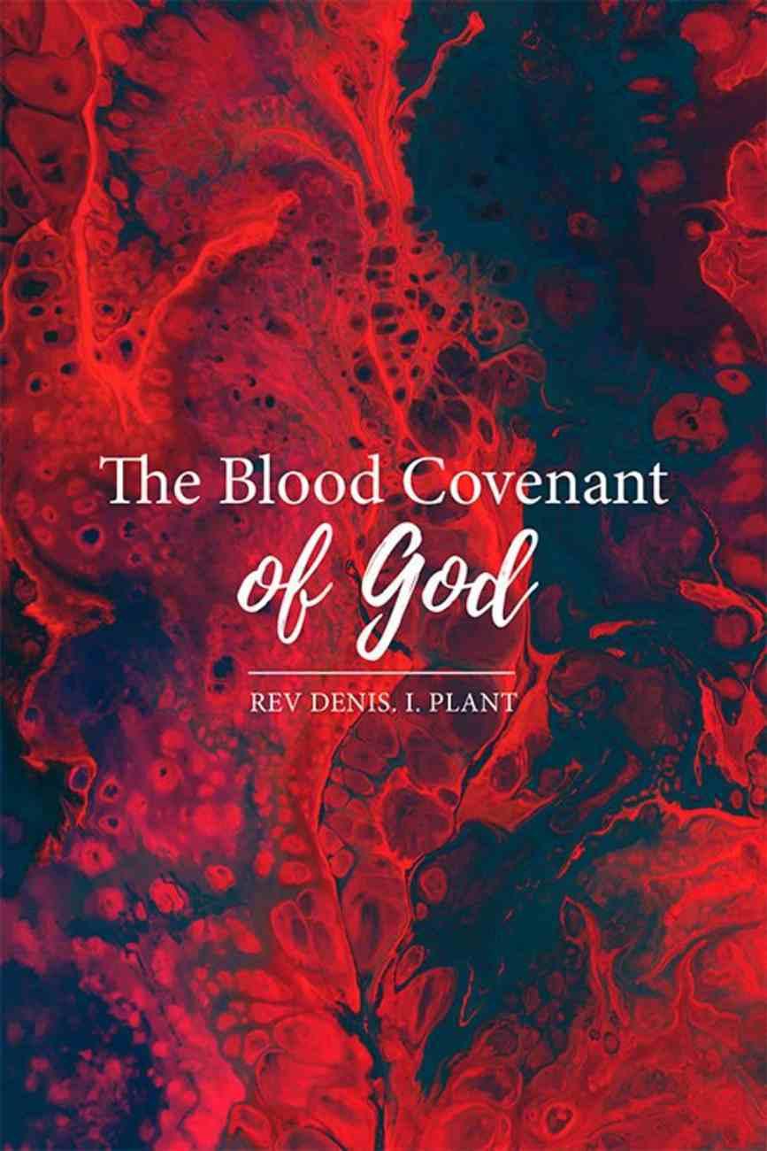 The Blood Covenant of God Paperback