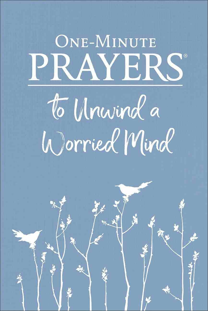 One-Minute Prayers to Unwind a Worried Mind Paperback