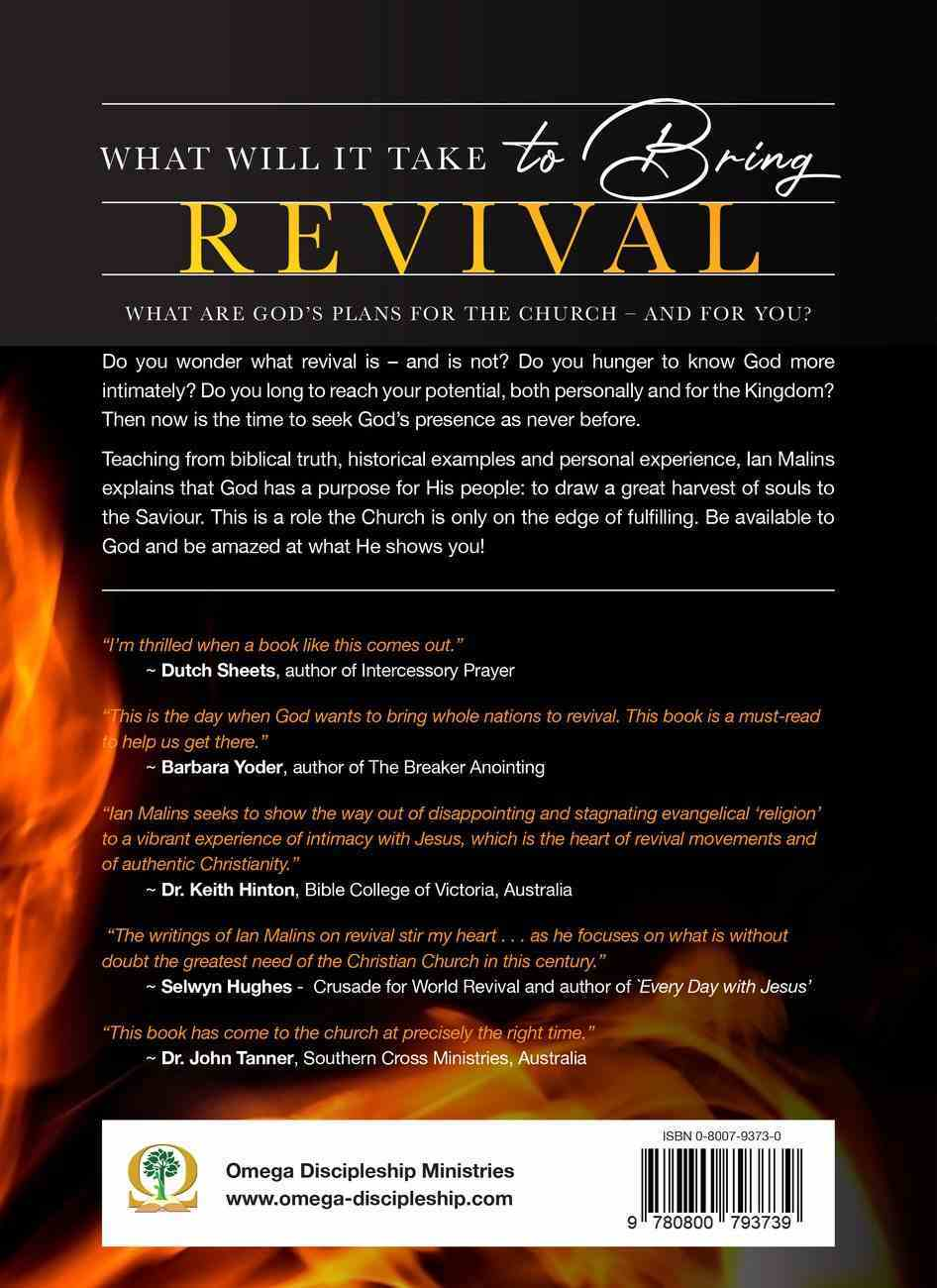 What Will It Take to Bring Revival: Essential Keys That Bring God's Manifest Presence Paperback
