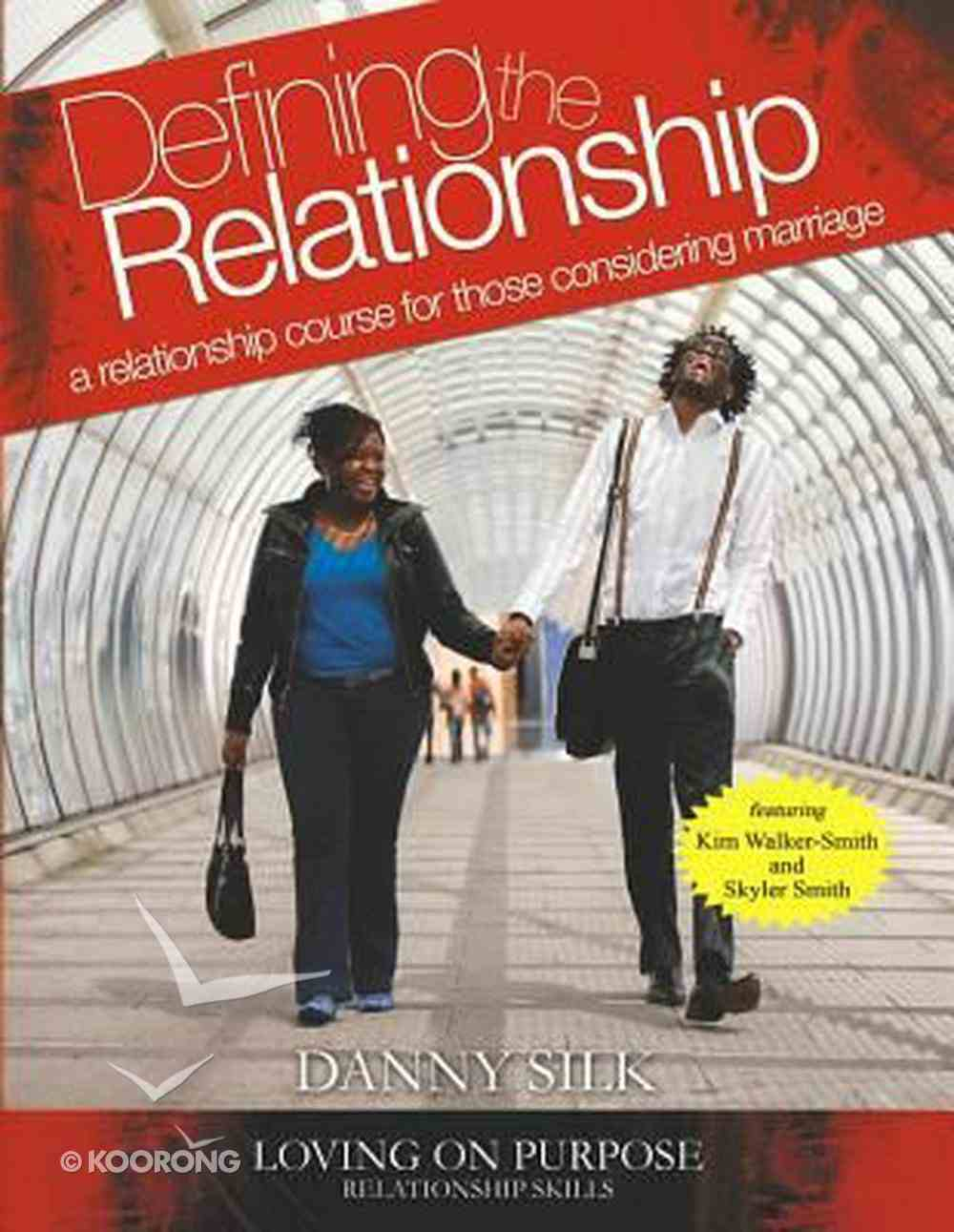 Defining the Relationship: A Relationship Course For Those Considering Marriage (Manual) Paperback