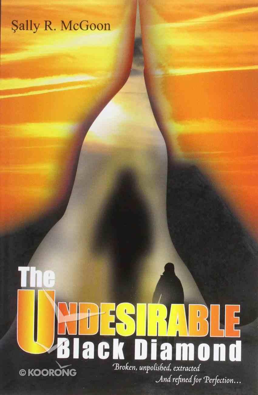The Undesirable Black Diamond Paperback