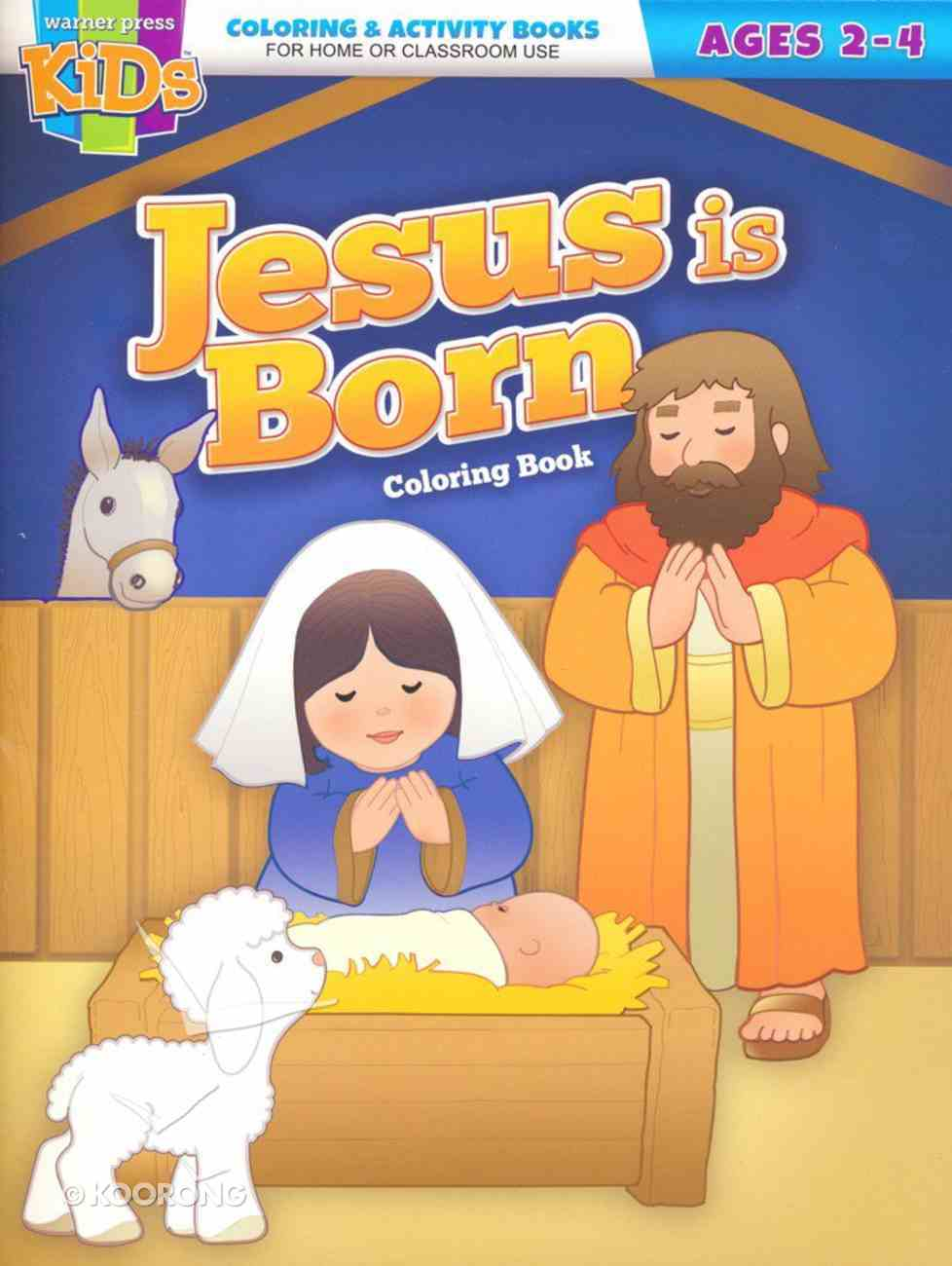 Jesus is Born: (Ages 2-4, Reproducible) (Warner Press Colouring/activity Under 5's Series) Paperback