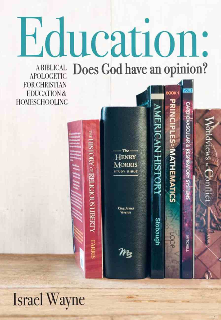 Education: Does God Have An Opinion? Paperback