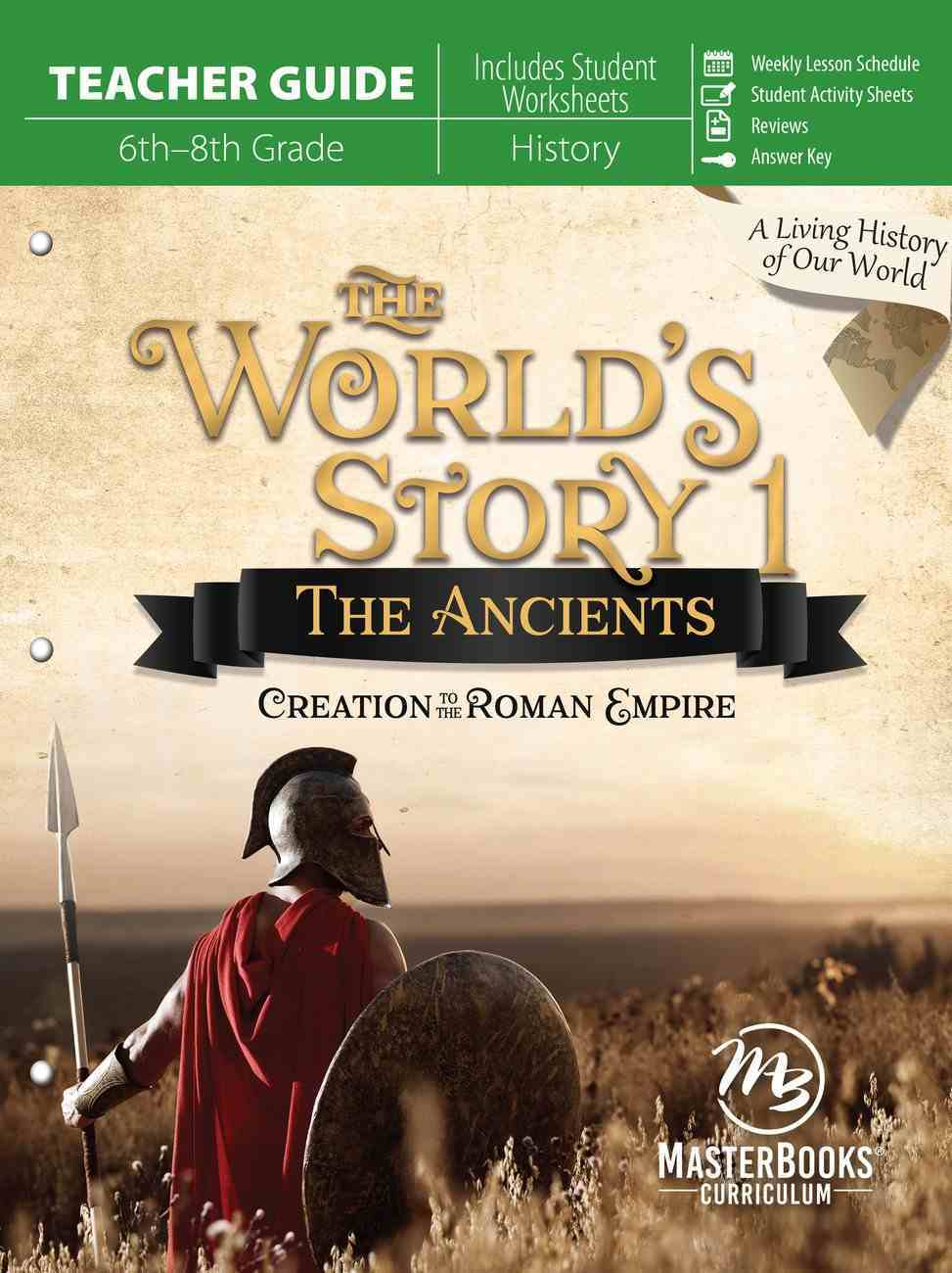 The Ancients : Creation to the Roman Empire (Teacher Guide) (#01 in World's Story Series) Paperback