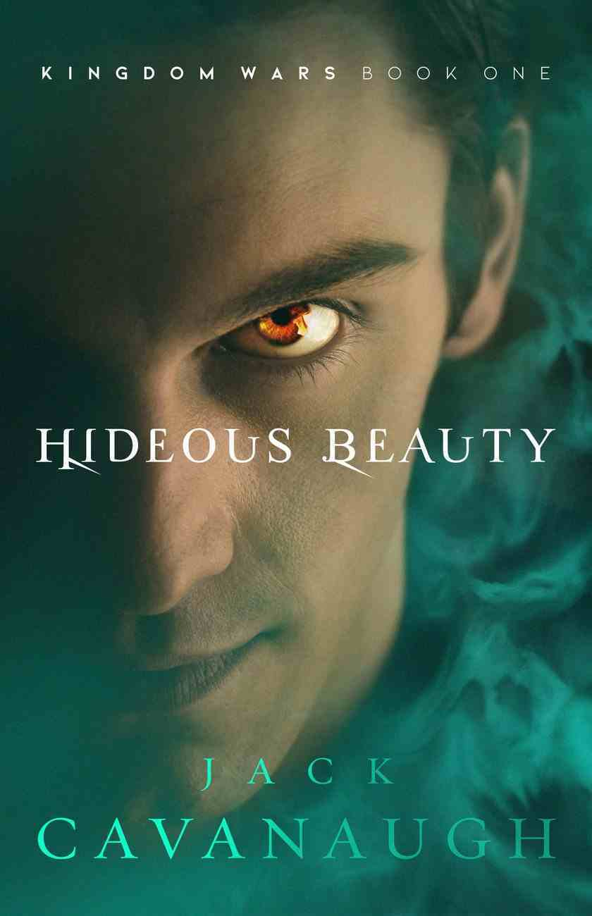 Hideous Beauty (#01 in Kingdom Wars Series) Paperback