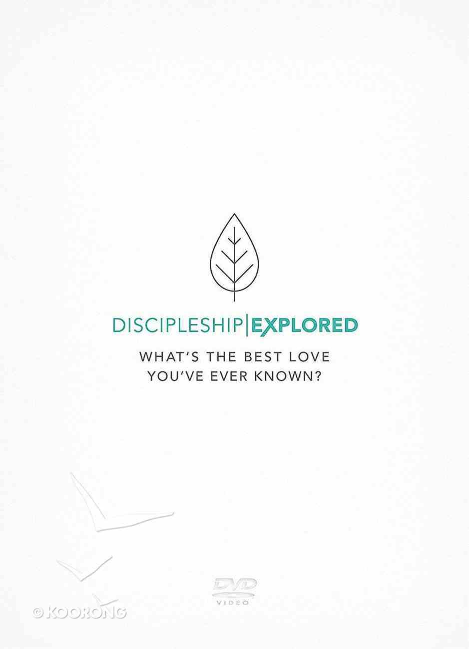 Discipleship Explored: What's the Best Love You've Ever Known? (Dvd) DVD