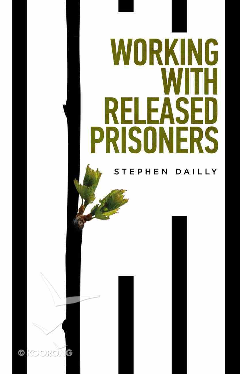 Working With Released Prisoners Paperback