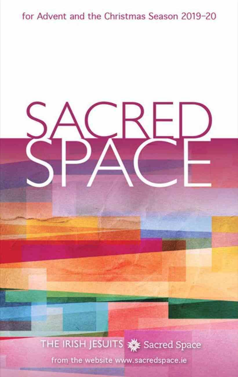 Sacred Space: For Advent and Christmas Season 2019-2020 Paperback