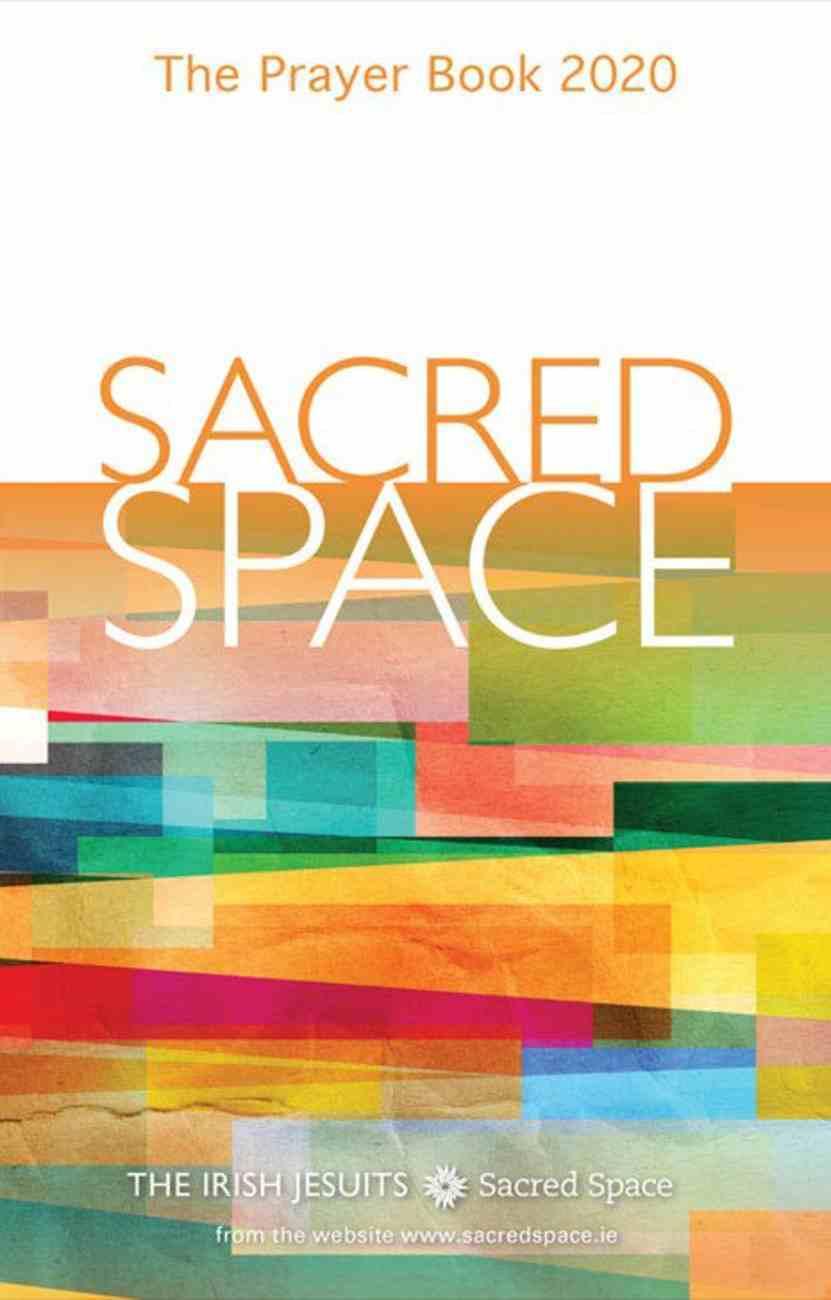 Sacred Space: Prayer Book 2020 Paperback