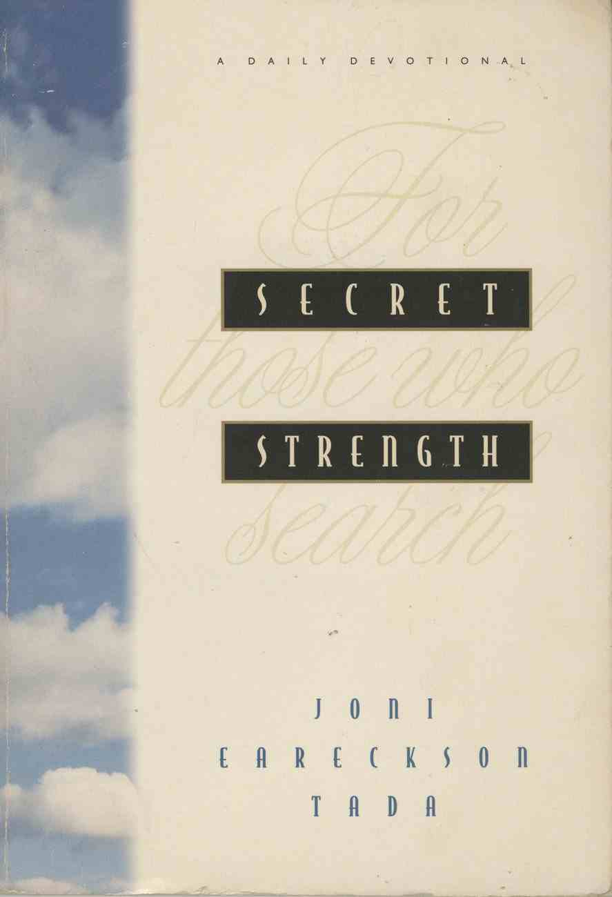 Secret Strength: For Those Who Search Paperback