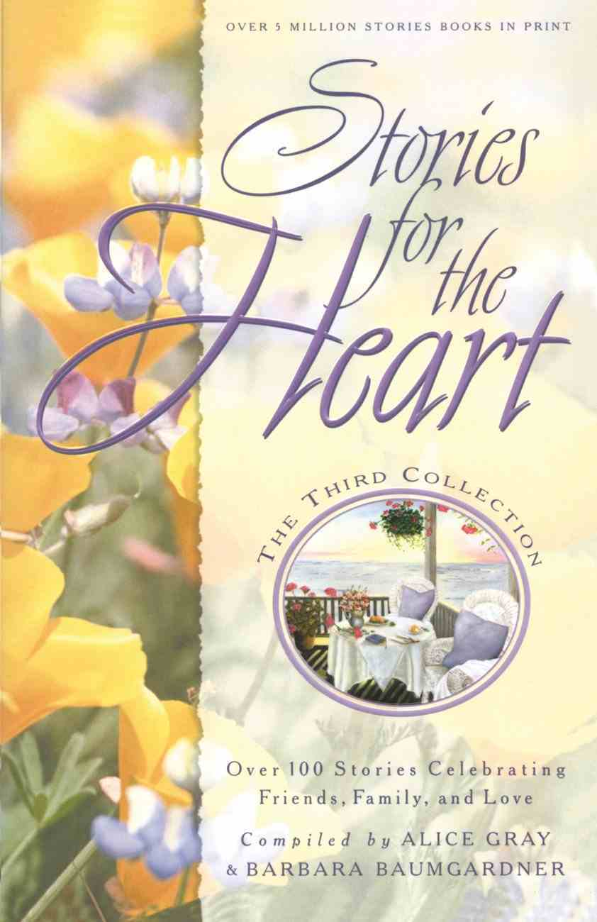 Stories For the Heart #03 Paperback