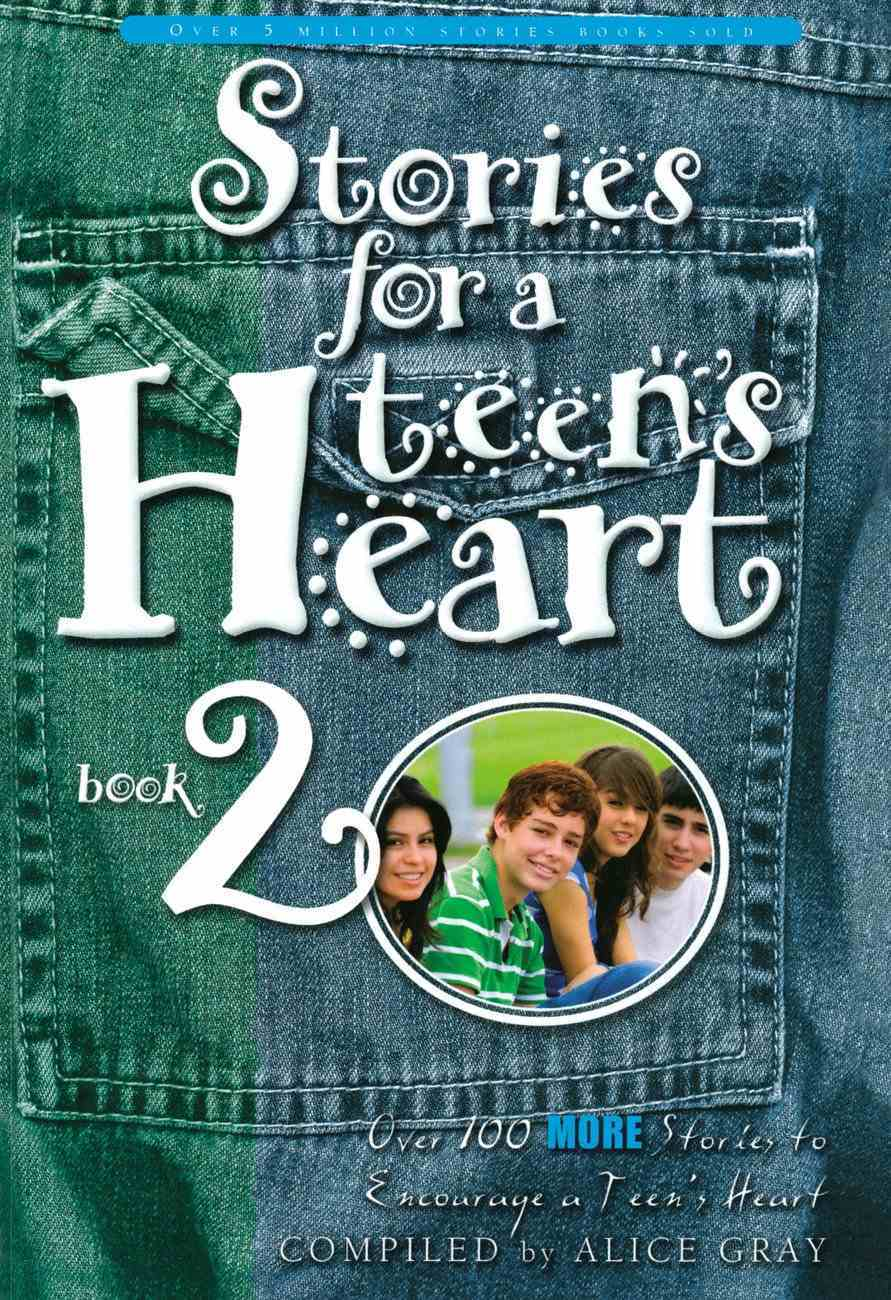 Stories For a Teen's Heart (Book 2) Paperback