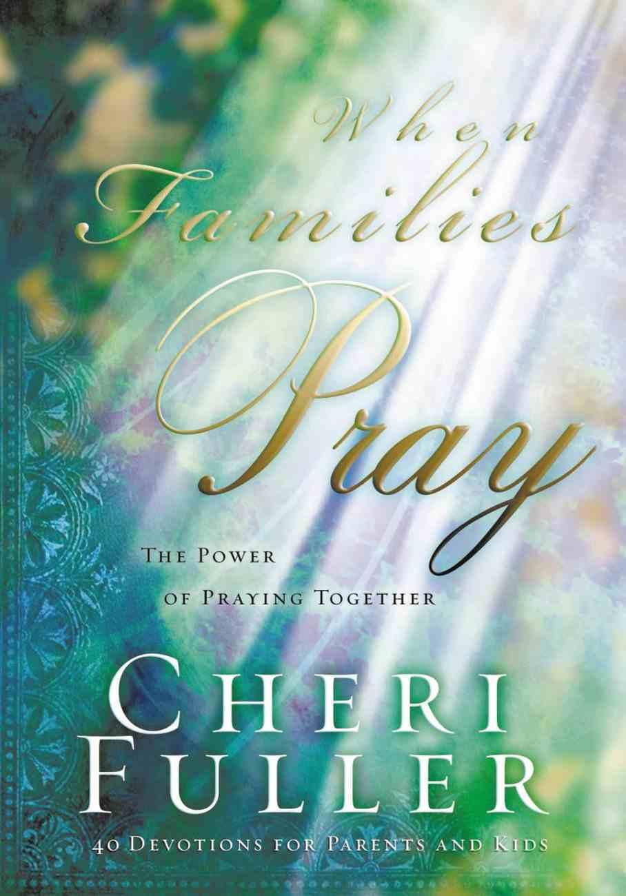 When Families Pray Paperback