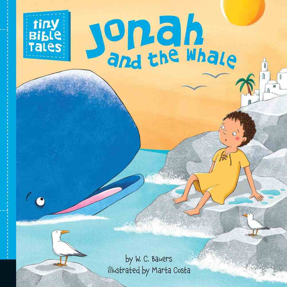 Jonah and the Whale (Tiny Bible Tales Series) Board Book