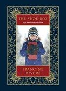 The Shoe Box: A Christmas Story (25th Anniversary Edition) Hardback