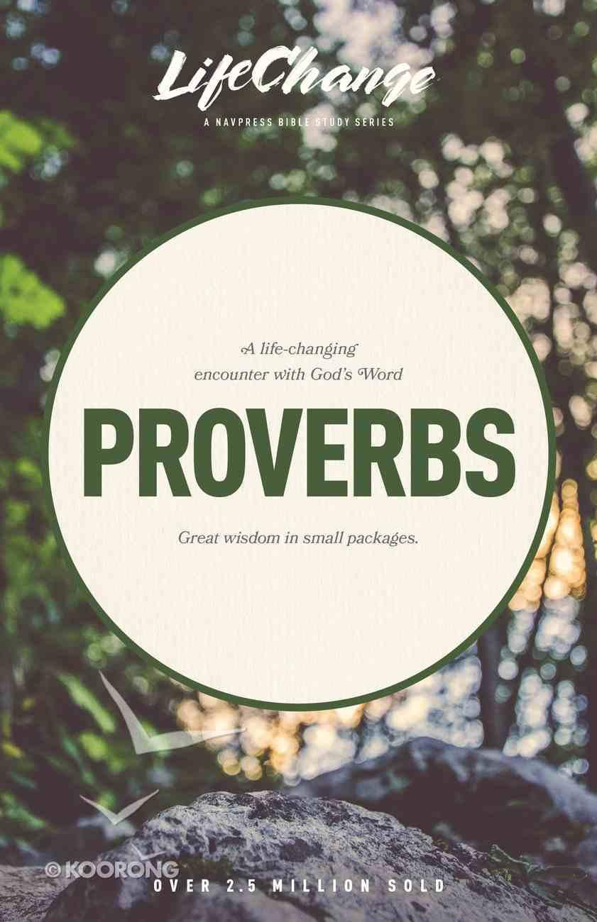 Proverbs (Lifechange Study Series) Paperback