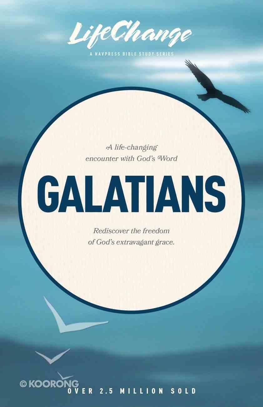 Galatians (Lifechange Study Series) Paperback