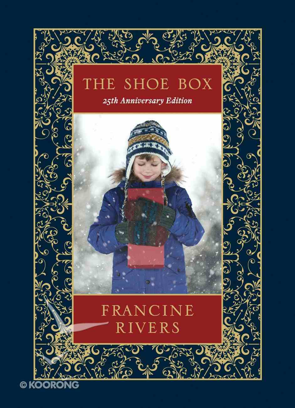 The Shoe Box: A Christmas Story (25th Anniversary Edition) Hardback