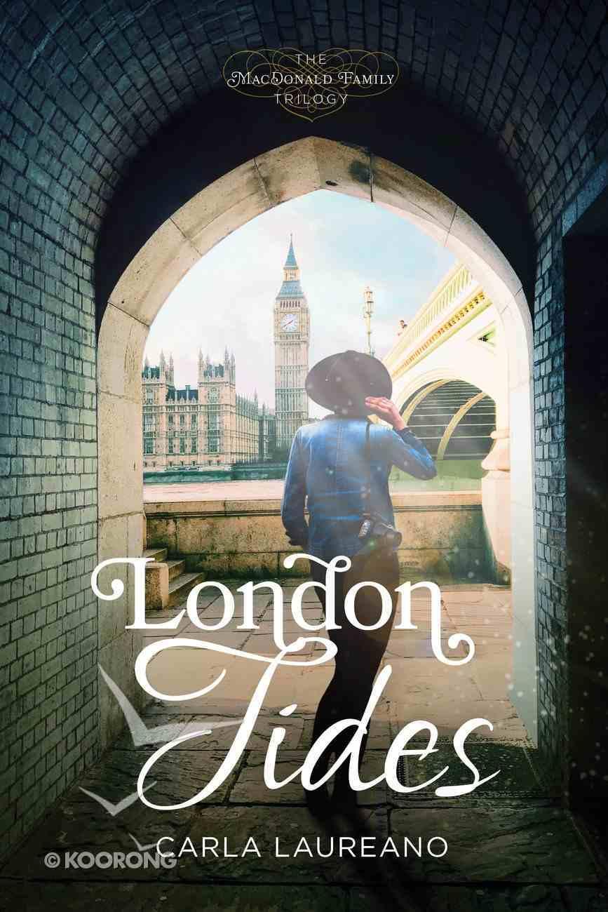 London Tides (#02 in Macdonald Family Series) Paperback
