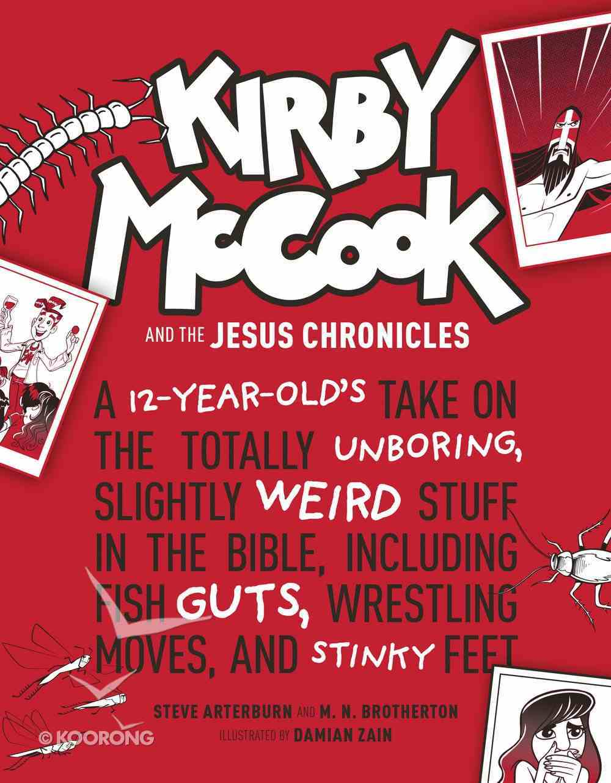 Kirby Mccook and the Jesus Chronicles Hardback