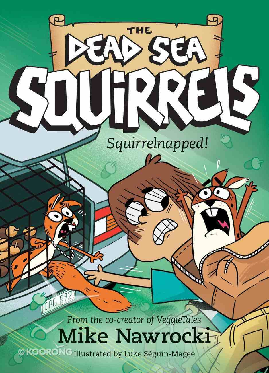 Squirrelnapped! (#04 in Dead Sea Squirrels Series) Paperback