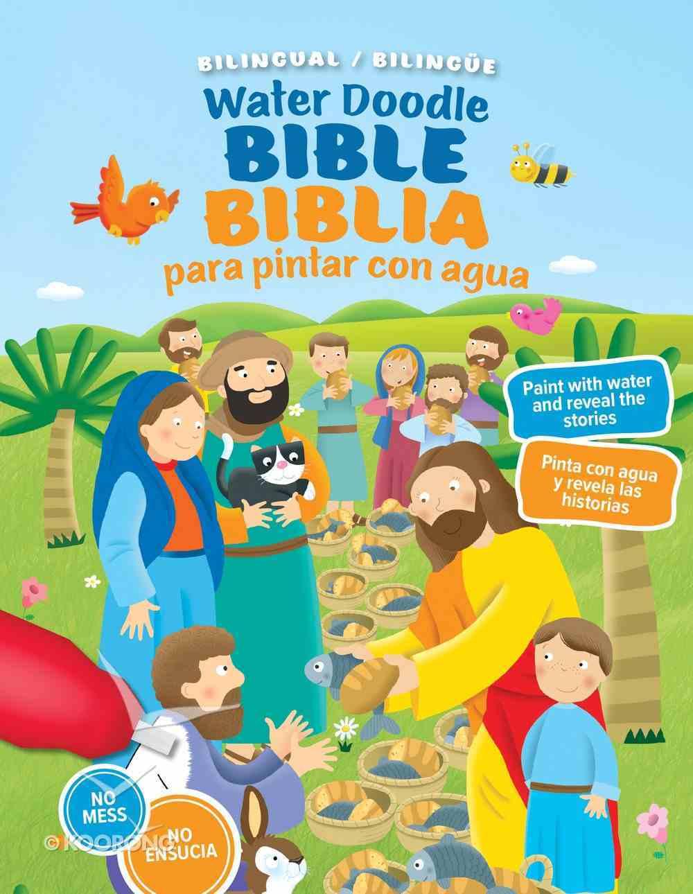 Water Doodle Bible / Biblia De Pintar Con Agua (Bilingual) Board Book