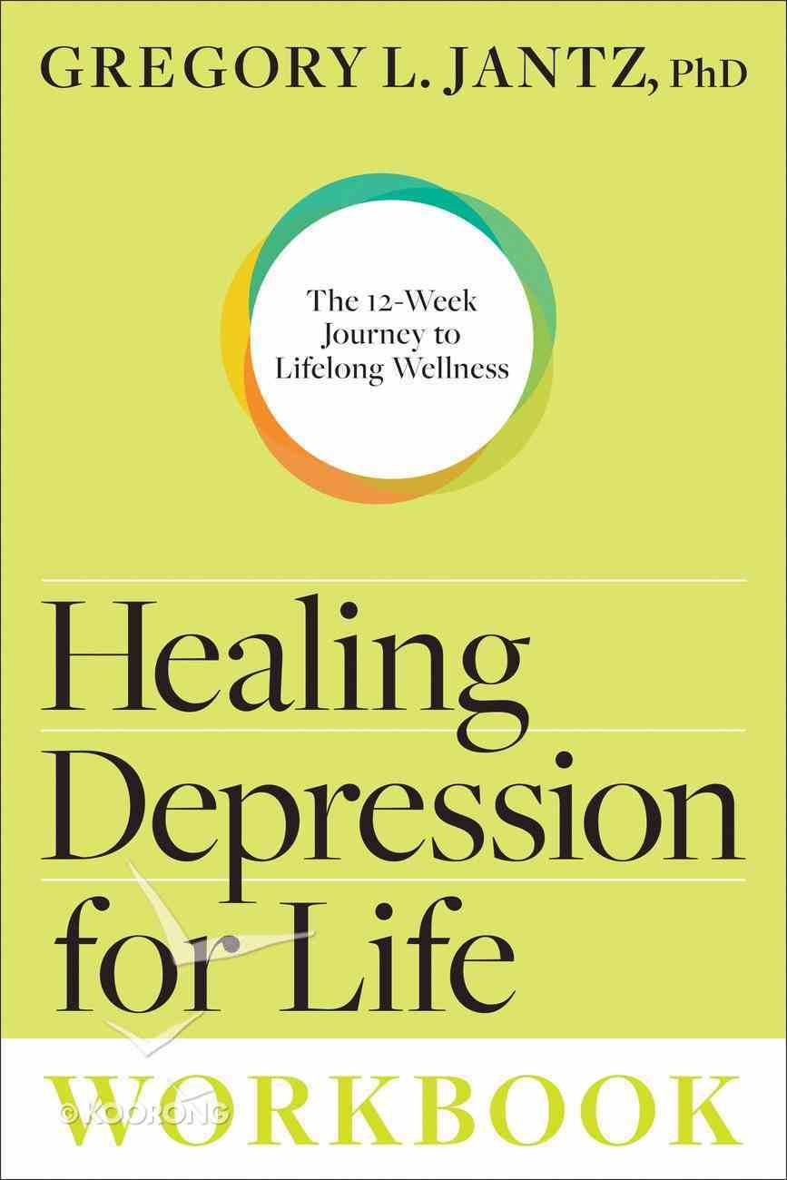 Healing Depression For Life (Workbook) Paperback