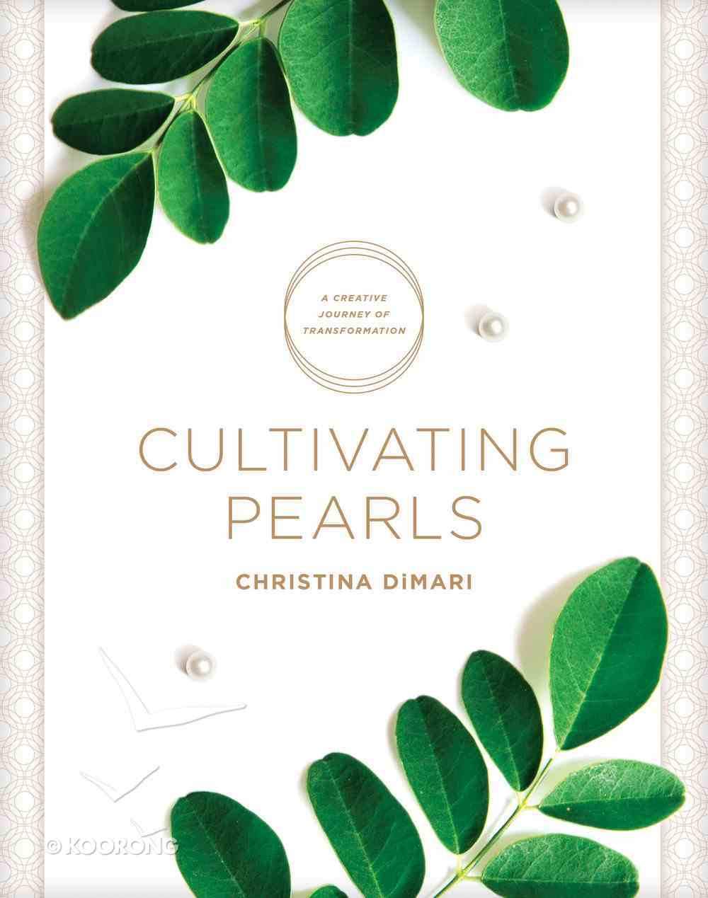 Cultivating Pearls: A Creative Journey of Transformation Paperback