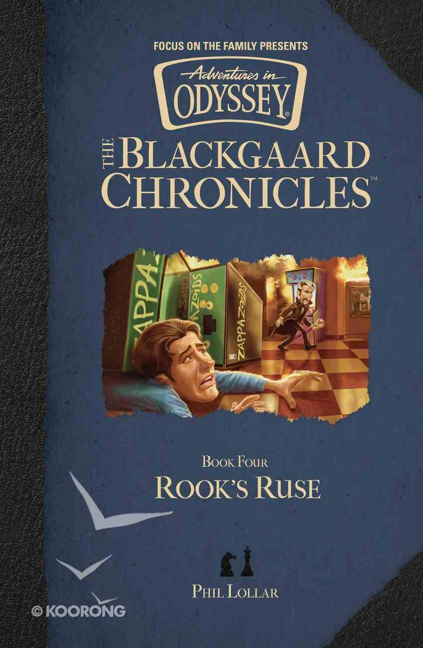 Rook's Ruse (#04 in Aio Blackgaard Chronicles Series) Hardback