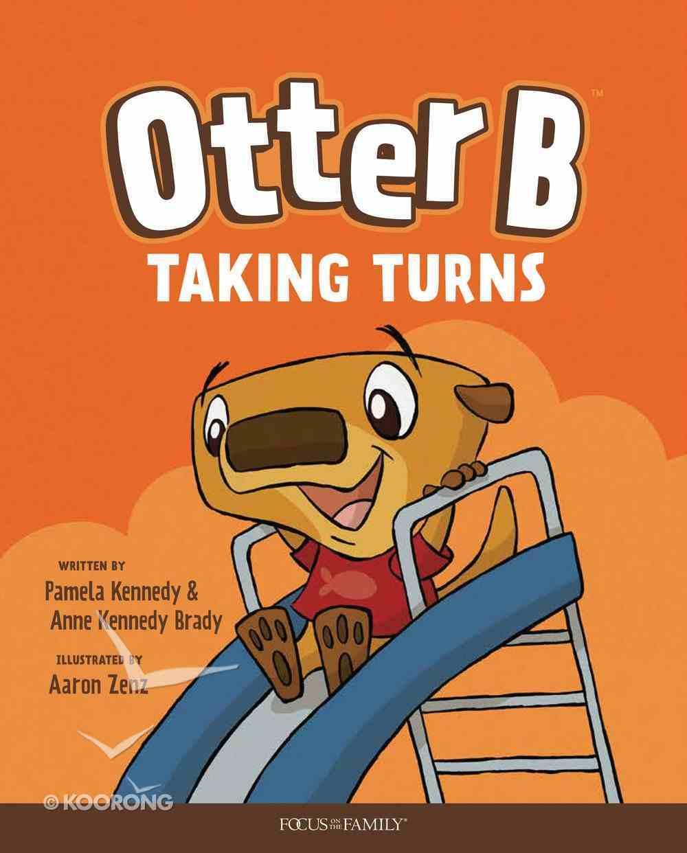 Taking Turns (#05 in Otter B Series) Hardback