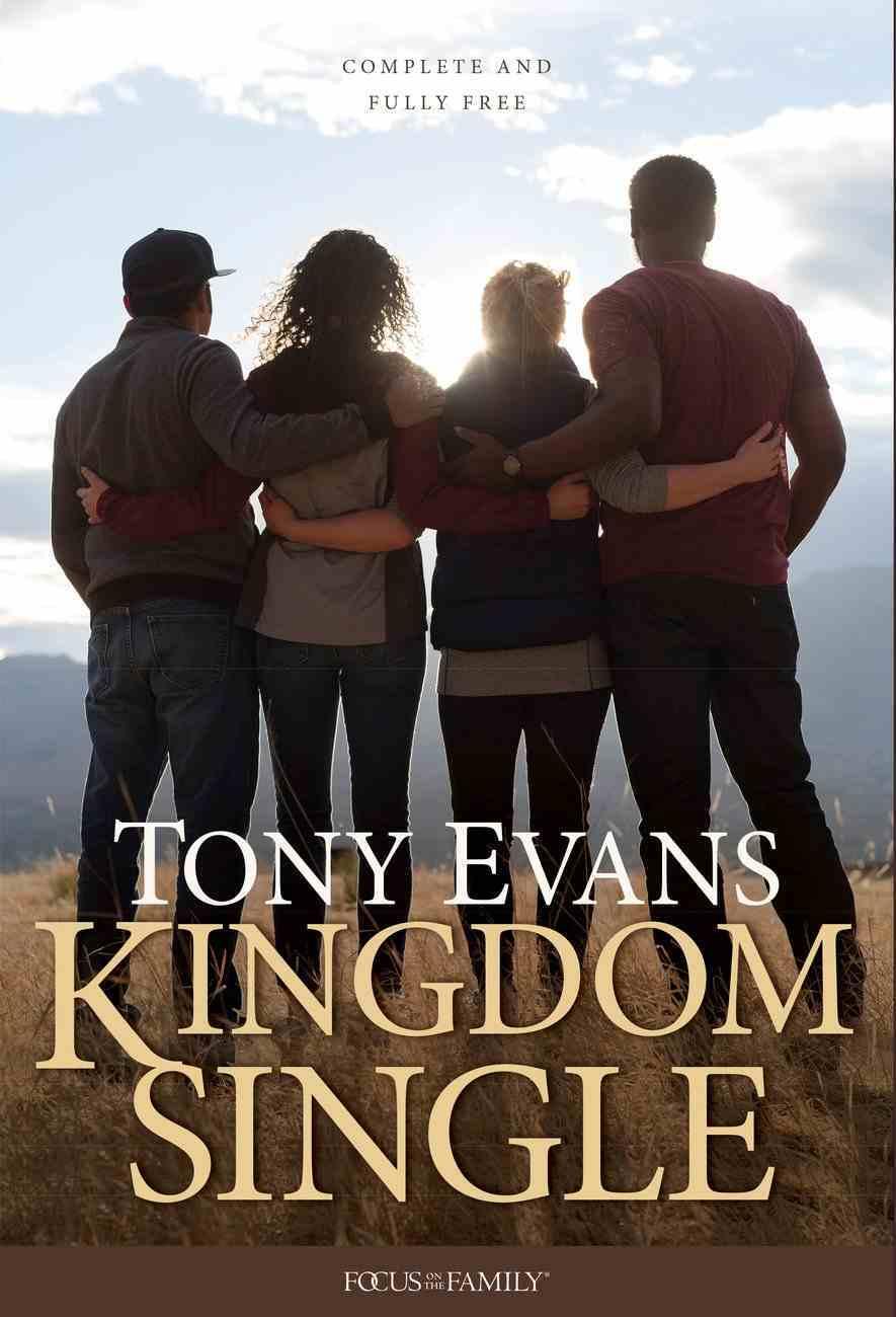 Kingdom Single: Living Complete and Fully Free Hardback